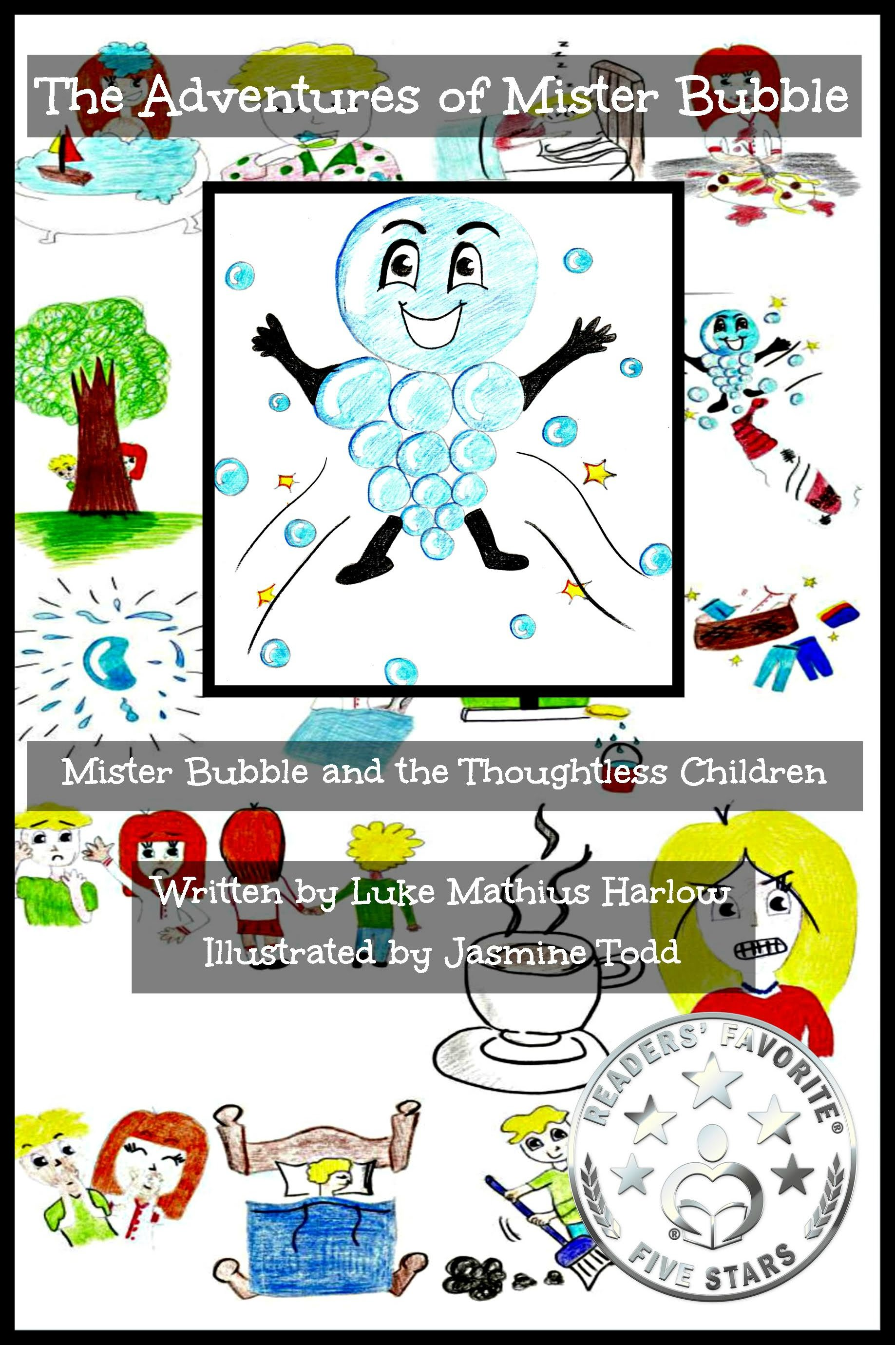 http://www.amazon.co.uk/Adventures-Mister-Bubble-Thoughtless-Children/dp/1502350858/ref=sr_1_2?ie=UTF8&qid=1441369797&sr=8-2&keywords=luke+mathius+harlow