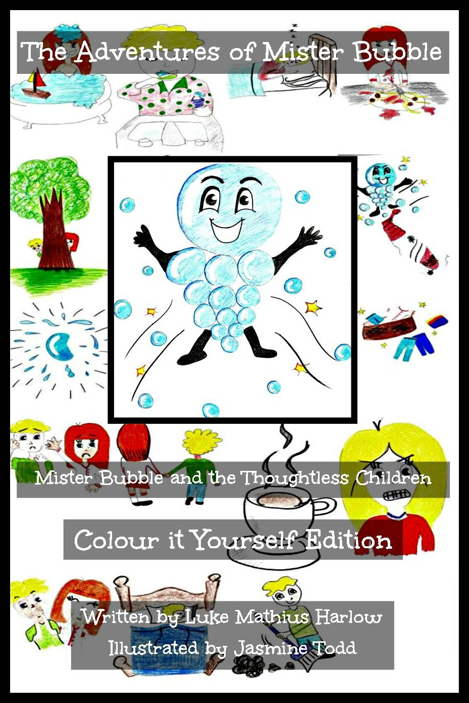 http://www.amazon.co.uk/Adventures-Mister-Bubble-Thoughtless-Children/dp/1517127653/ref=sr_1_6?ie=UTF8&qid=1441371424&sr=8-6&keywords=luke+mathius+harlow