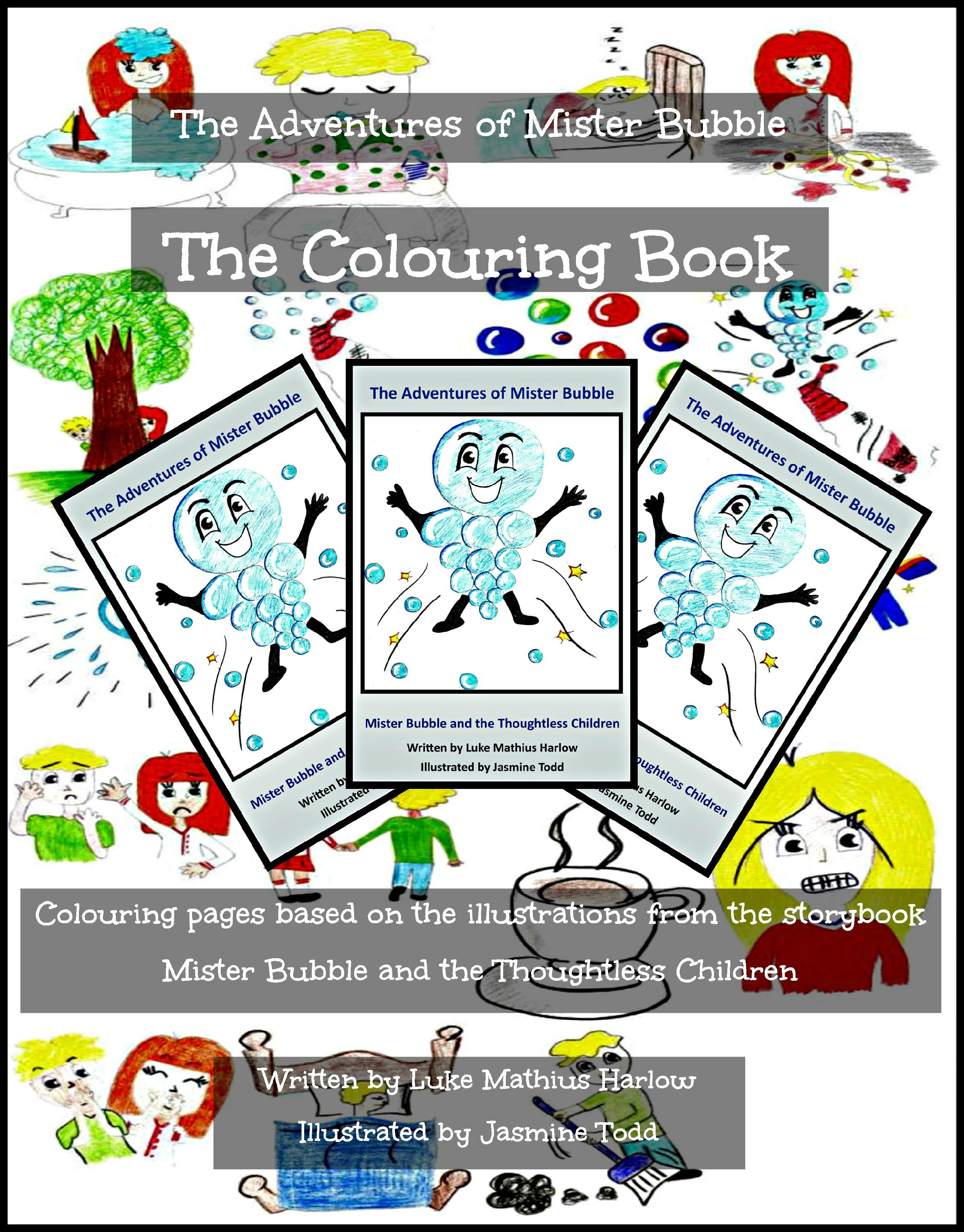 http://www.amazon.co.uk/Adventures-Mister-Bubble-Colouring-Book/dp/1508725284/ref=sr_1_3?ie=UTF8&qid=1441374271&sr=8-3&keywords=luke+mathius+harlow